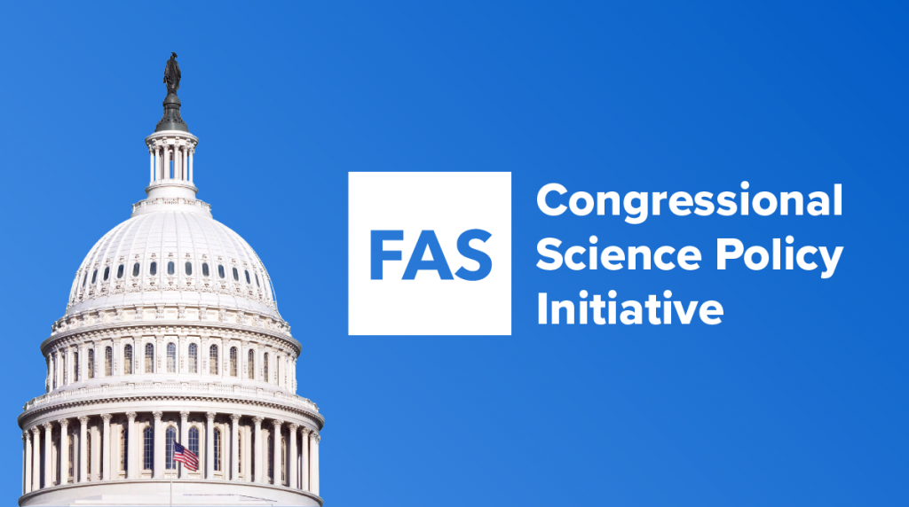 best loved bbca5 20866 FAS launches the Congressional Science Policy Initiative