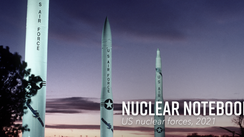 Nuclear Notebook: United States nuclear weapons, 2021